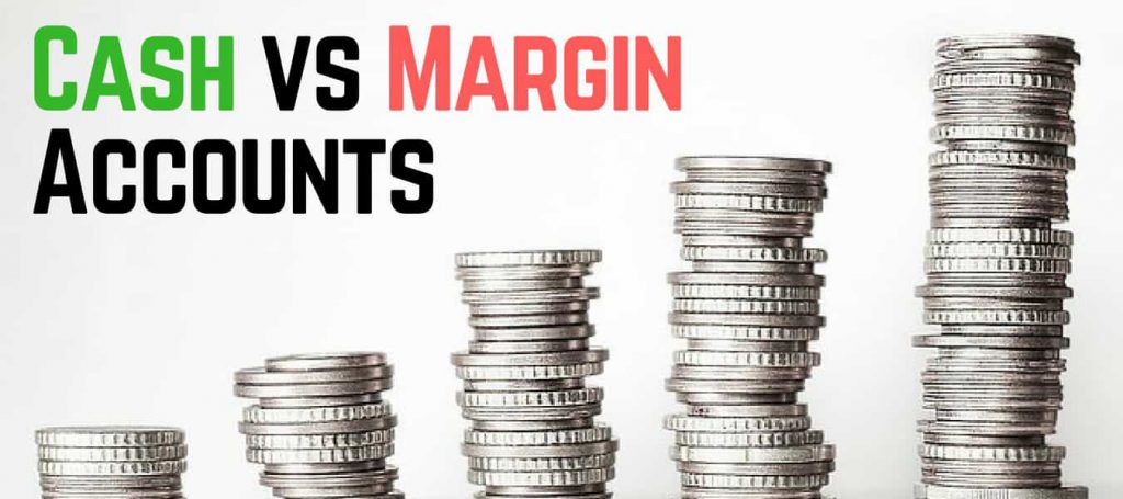 cash vs margin account