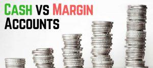 cash vs margin account