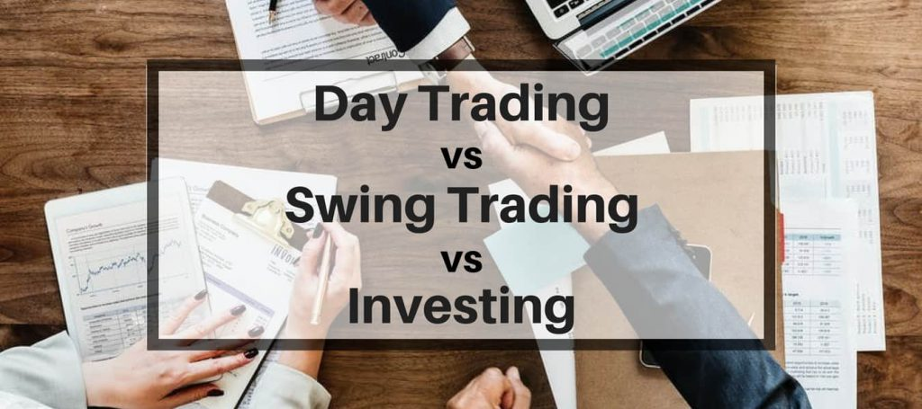 day trading vs swing trading vs investing
