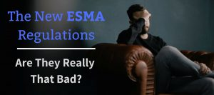 the new esma regulations