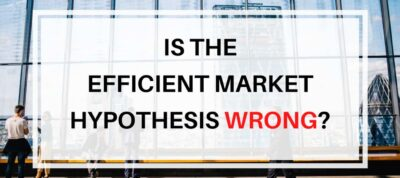 Efficient Market Hypothesis Wrong